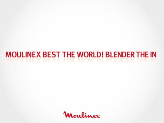 Moulinex blender ad